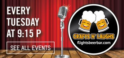 Crafts and Laughs - Flights Craft Beers + Sports + Grill (Hawthorne)