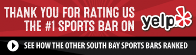Thank You For Rating Us the #1 Sports Bar on Yelp - Flights Beer Bar (Hawthorne)