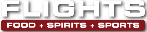 FLIGHTS - Food + Spirits + Sports